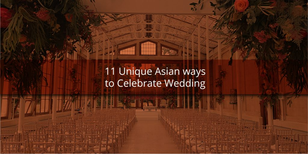 11 Unique Asian ways to Celebrate Wedding Laguna