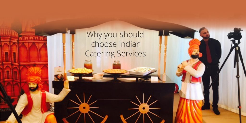 Why you Should Choose Indian Catering Services Laguna